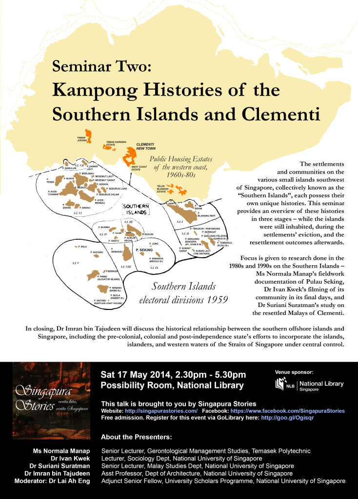 Seminar Two Poster Kampong Histories of the Southern Islands and Clementi
