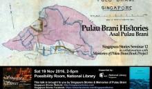 Singapura Stories Seminar 12 Pulau Brani Histories